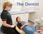 PM Blue: Dentist (PM Non-fiction) Levels 11, 12