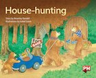 PM Green: House-Hunting (PM Storybooks) Level 12