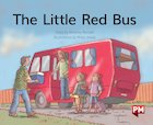 PM Green: The Little Red Bus (PM Storybooks) Level 13