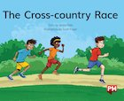 PM Green: The Cross-Country Race (PM Storybooks) Level 14