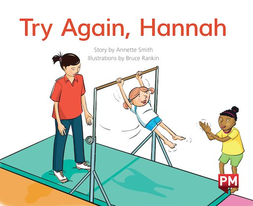 Try Again Hannah (PM Storybooks) Level 14