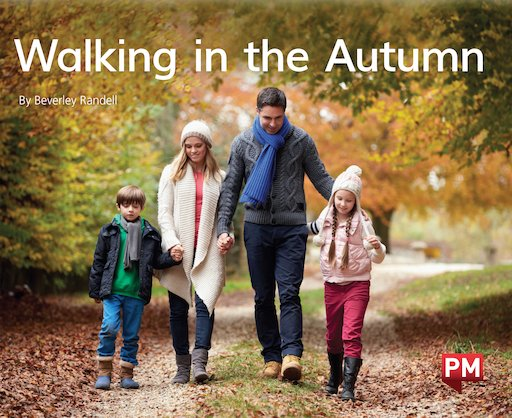 PM Green: Walking in the Autumn (PM Non-fiction) Levels 14, 15