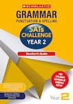 Grammar, Punctuation and Spelling Challenge Teacher's Guide (Year 2)