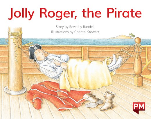 PM Yellow: Jolly Roger, the Pirate (PM Storybooks) Level 6 x 6