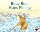 PM Yellow: Baby Bear Goes Fishing (PM Storybooks) Level 7 x 6