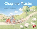 PM Blue: Chug the Tractor (PM Storybooks) Level 10 x 6