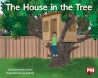 PM Blue: The House in the Tree (PM Storybooks) Level 10 x 6