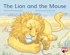 PM Blue: The Lion and the Mouse (PM Storybooks) Level 11 x 6