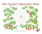 PM Green: Mrs Spider's Beautiful Web (PM Storybooks) Level 13 x 6