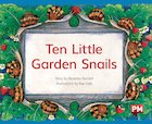 PM Green: Ten Little Garden Snails (PM Storybooks) Level 13 x 6