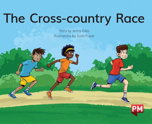 PM Green: The Cross-country Race (PM Storybooks) Level 14 x 6