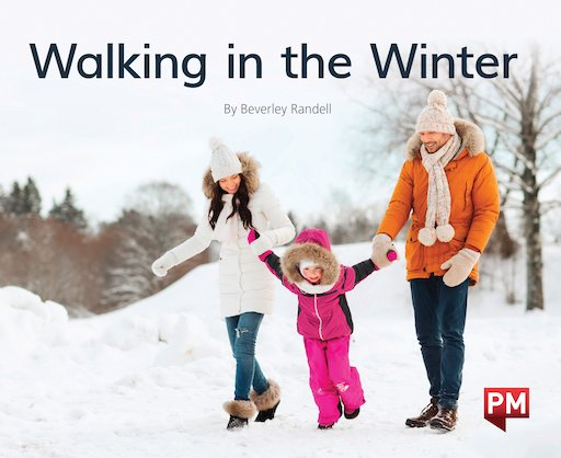 PM Green: Walking in the Winter (PM Non-fiction) Levels 14, 15 x 6