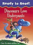 Ready to Read! Dinosaurs Love Underpants