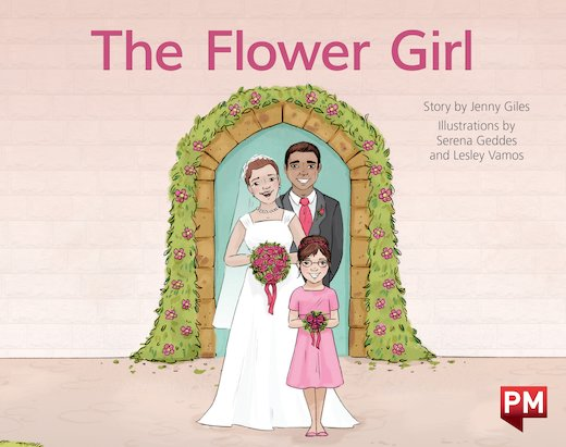 PM Red: The Flower Girl (PM Storybooks) Level 4