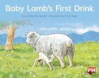 PM Red: Baby Lamb's First Drink (PM Storybooks) Level 4