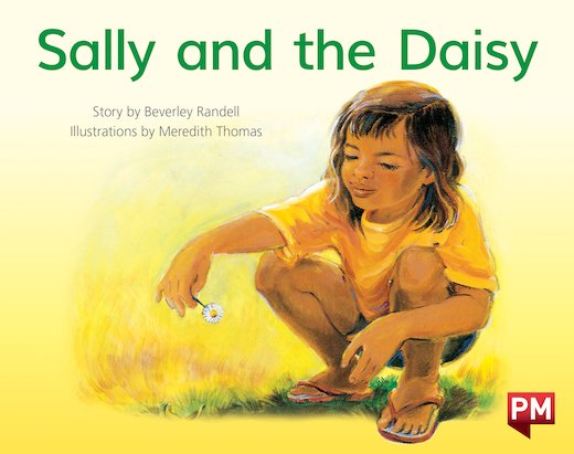 PM Red: Sally and the Daisy (PM Storybooks) Level 4