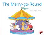 PM Red: The Merry-Go-Round (PM Storybooks) Level 3 x 6