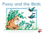 PM Red: Pussy and the Birds (PM Storybooks) Level 4 x 6