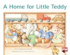 PM Red: A Home for Little Teddy (PM Storybooks) Level 5