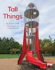PM Red: Tall Things (PM Non-fiction) Level 5, 6