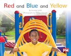 PM Red: Red and Blue and Yellow (PM Non-fiction) Level 5, 6