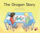 PM Green: The Dragon Story  (PM Storybooks) Level 14