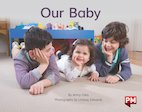 PM Yellow: Our Baby (PM Non-fiction) Levels 8, 9