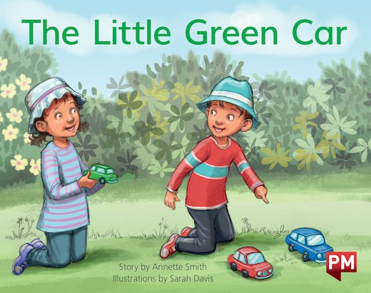 PM Yellow: The Little Green Car  (PM Storybooks) Level 6