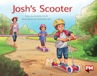 PM Yellow: Josh's Scooter (PM Storybooks) Level 8