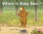 PM Red: Where Is Baby Bear?  (PM Storybooks) Level 5 x6