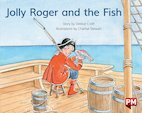 PM Blue: Jolly Roger & The Fish (PM Storybooks) Level 10 x6