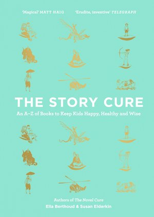 The Story Cure: An A-Z of Books to Keep Children Happy, Healthy and Wise (published by Canongate, £16.99)