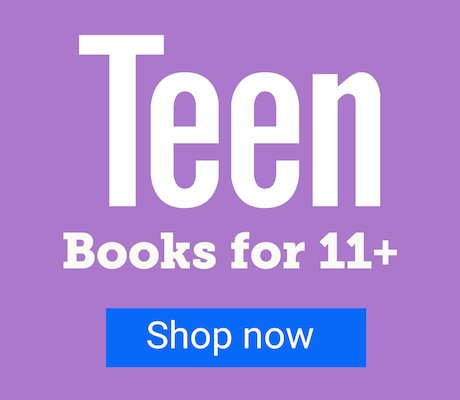 Teen - Books for 11+
