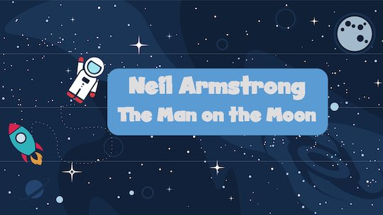 Neil Armstrong ppt lesson plan