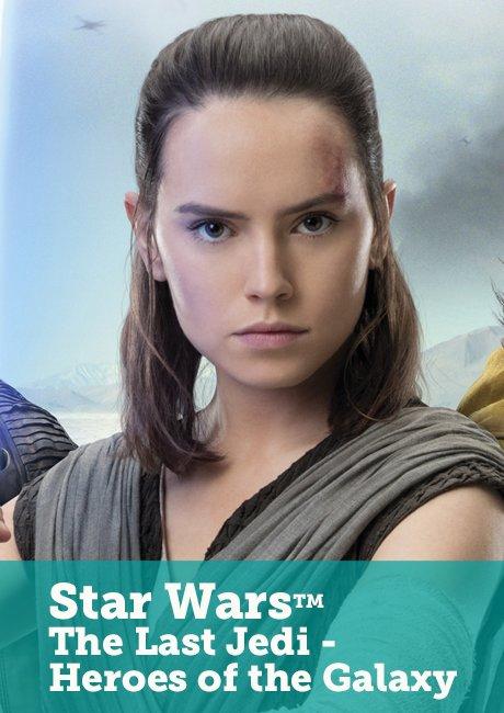 Star Wars™: The Last Jedi - Heroes of the Galaxy