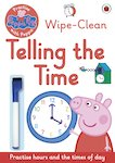 Peppa Pig: Practise with Peppa - Wipe-Clean Telling the Time