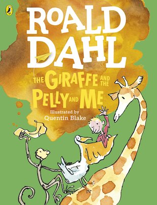 The Giraffe and the Pelly and Me (Colour Edition)