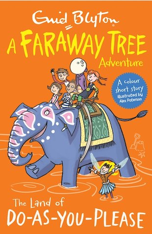 A Faraway Tree Adventure: The Land of Do-As-You-Please