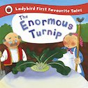 Ladybird First Favourite Tales: The Enormous Turnip