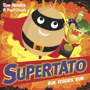 Supertato: Run, Veggies, Run!