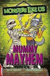 EDGE: Monsters Like Us - Mummy Mayhem