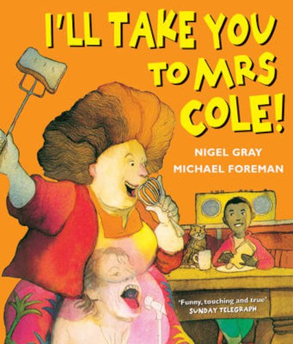 I'll Take You to Mrs Cole! - Scholastic Shop