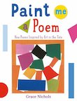 Paint Me a Poem: New Poems Inspired by Art in the Tate