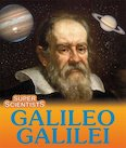 Super Scientists: Galileo Galilei