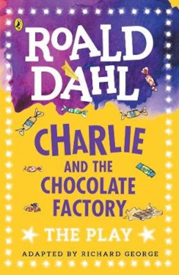 Roald Dahl Plays: Charlie and the Chocolate Factory