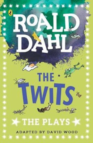Roald Dahl Plays: The Twits
