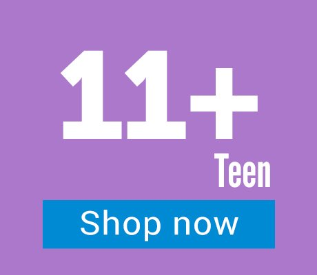 11+ years - Teen