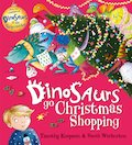 Dinosaurs Go Christmas Shopping (PB)
