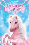 Enchanted Pony Academy