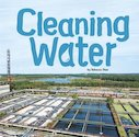 Water in Our World: Cleaning Water